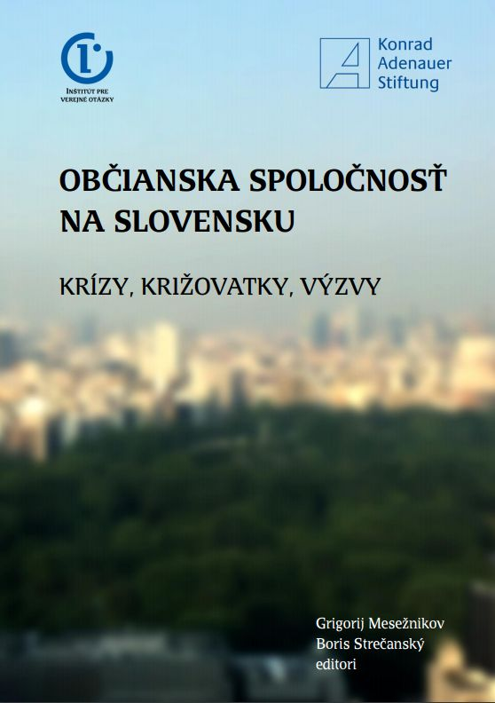 Občianska spoločnosť na Slovensku: Krízy, križovatky, výzvy