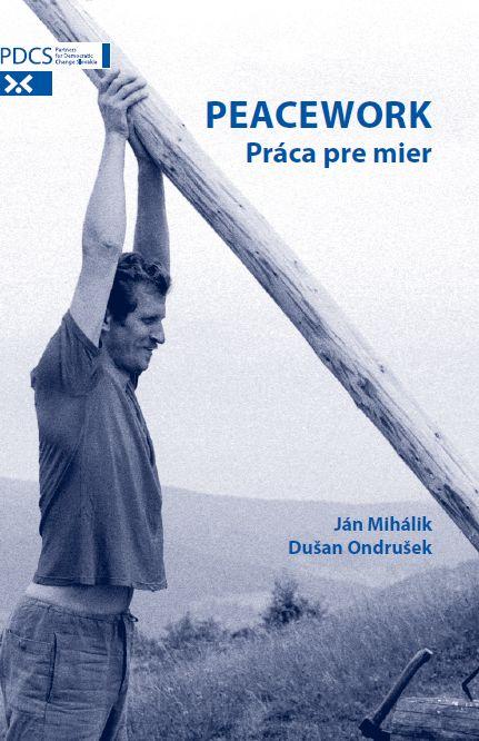 Peacework - Práca pre mier