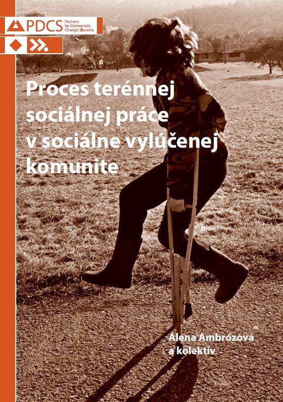 Proces terénnej sociálnej práce v sociálne vylúčenej komunite