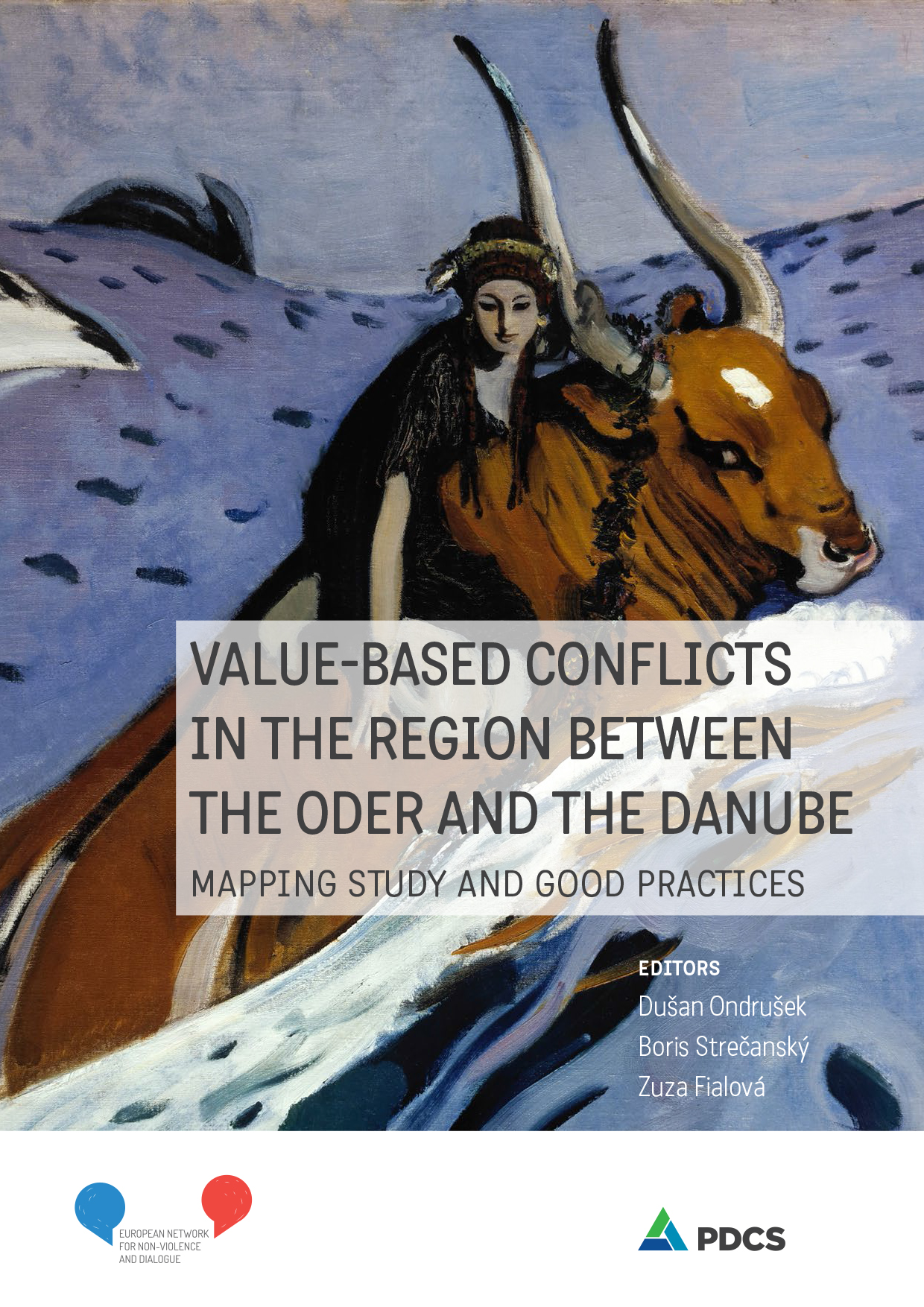 Value-based Conflicts in the Regions Between the Oder and the Danube