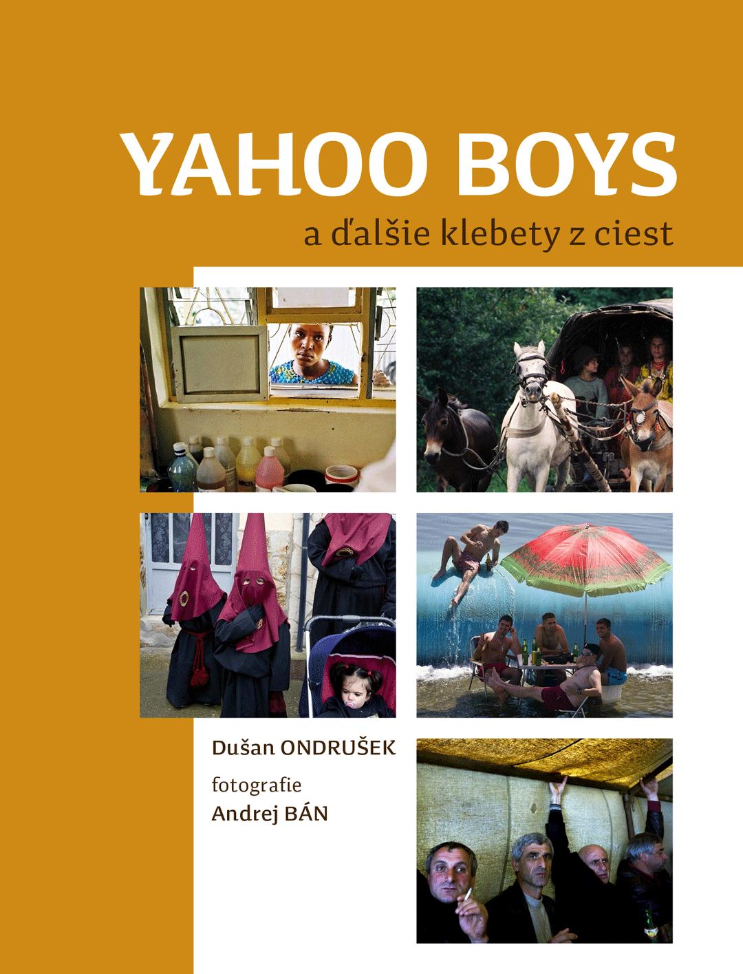 Yahoo boys a ďalšie klebety z ciest